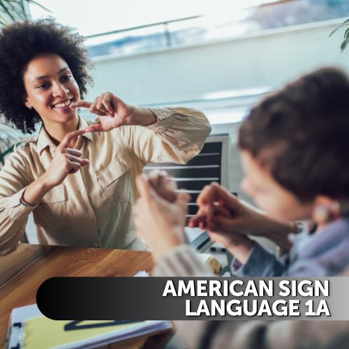 American Sign Language (ASL) 1a