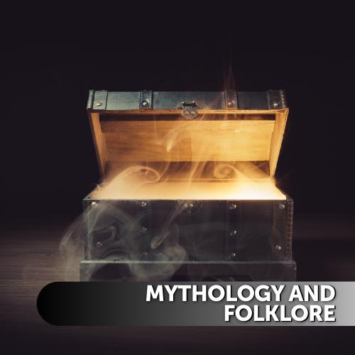 Mythology and Folklore