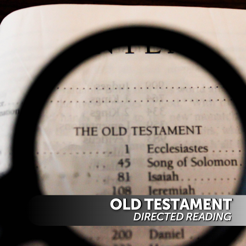 Old Testament Directed Reading