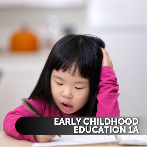 Early Childhood Education 1a