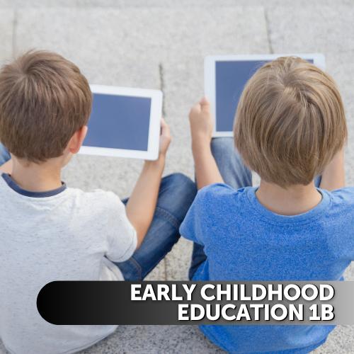 Early Childhood Education 1b