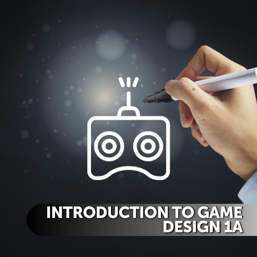 Foundations of Game Design 1A