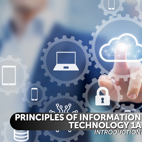 Principles of Information Technology 1A: Introduction