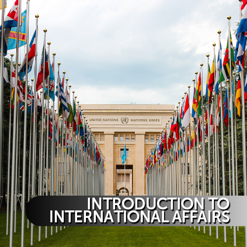 Introduction to International Affairs