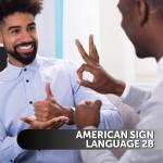 American Sign Language (ASL) 2b