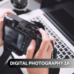 Digital Photography 1A