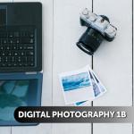 Digital Photography 1B