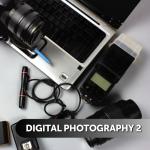 Digital Photography 2