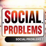 Social Problems 1